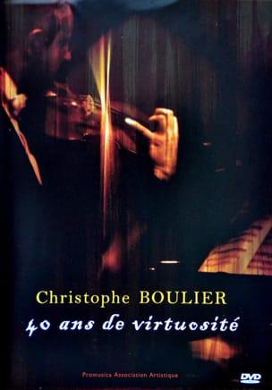 Christophe BOULIER - 40 ans de virtuosité - Livre - di-arezzo.fr