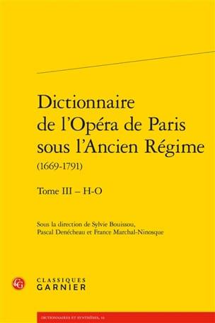 Dictionnaire de l'Opéra de Paris sous l'Ancien Régime, vol. 3 laflutedepan