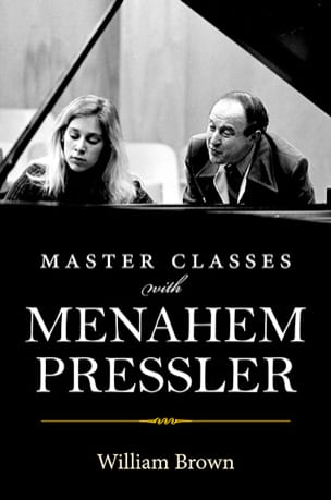 Master Classes with Menahem Pressler William BROWN Livre laflutedepan