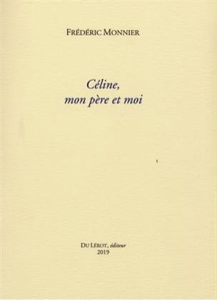 Céline, mon père et moi Frédéric MONNIER Livre Les Arts - laflutedepan