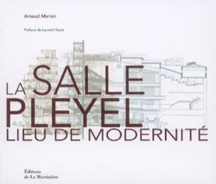 Arnaud Marion - The Pleyel Room: A Place of Modernity At the heart of modernity - Sheet Music - di-arezzo.com