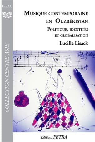 Musique contemporaine en Ouzbékistan Lucille Lisack Livre laflutedepan