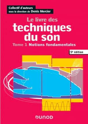 Le livre des techniques du son Tome 1 laflutedepan