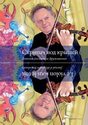 Un violon sous le toit Alexandre BRUSSILOVSKY Livre laflutedepan