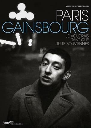 Paris Gainsbourg Gilles SCHLESSER Livre Les Hommes - laflutedepan
