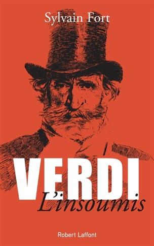 Verdi l'insoumis Sylvain Fort Livre Les Hommes - laflutedepan