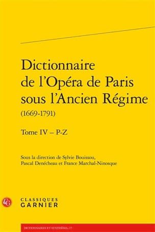 Dictionnaire de l'Opéra de Paris sous l'Ancien Régime laflutedepan