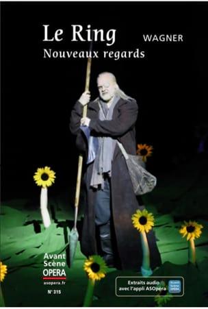 Le Ring, Nouveaux regards WAGNER Livre Les Oeuvres - laflutedepan