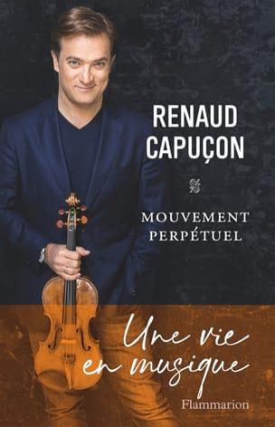 Renaud Capuçon - Mouvement perpétuel - Livre - di-arezzo.fr