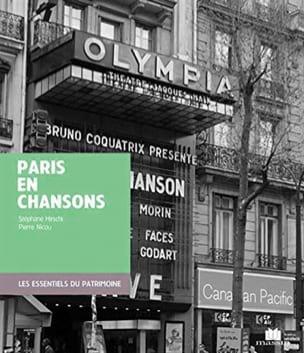 Paris en chansons Stéphane HIRSCHI Livre Les Oeuvres - laflutedepan