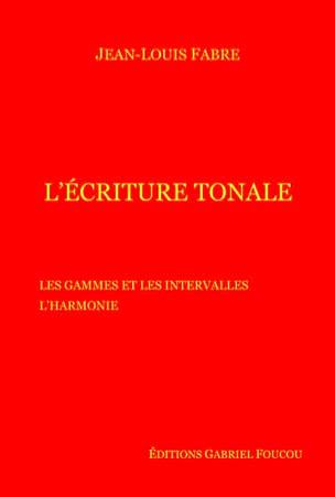 L'écriture tonale Jean-Louis FABRE Livre Harmonie - laflutedepan