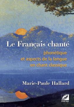 Le Français chanté HALLARD Marie-Paule Livre laflutedepan