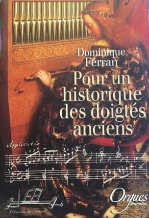 Pour un historique des doigtés anciens Dominique FERRAN laflutedepan