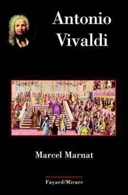 Antonio Vivaldi - Marcel MARNAT - Livre - laflutedepan.com
