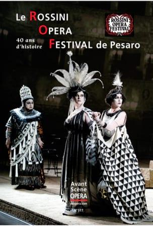Avant-Scène opéra (L') n°317 : Le Rossini Opéra Festival de Pesaro laflutedepan
