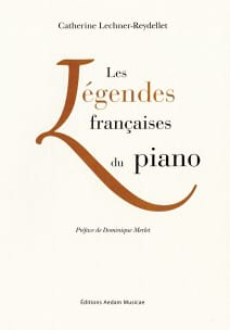 Catherine LECHNER-REYDELLET - Legends of the Piano francese - Livre - di-arezzo.it