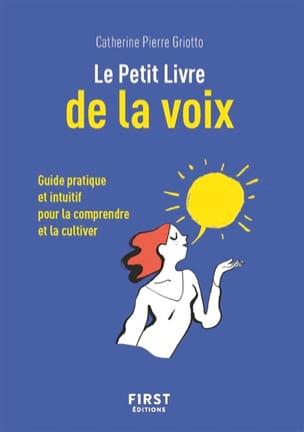 Le Petit Livre de la Voix PIERRE GRIOTTO Catherine Livre laflutedepan