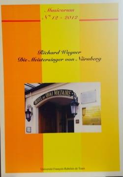 Musicorum, n° 12 (2012) : Richard Wagner, Die Meistersinger von Nürnberg laflutedepan