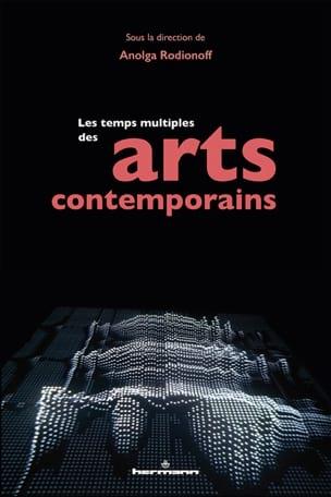 Les temps multiples des arts contemporains laflutedepan
