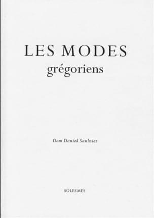 Les modes grégoriens SAULNIER Dom Daniel Livre laflutedepan