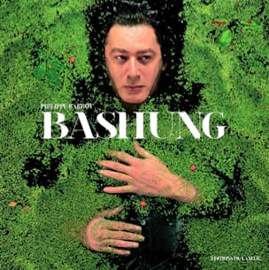 Bashung Philippe BARBOT Livre Les Oeuvres - laflutedepan