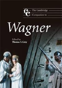 The Cambridge companion to Wagner - Thomas S. GREY - laflutedepan.com