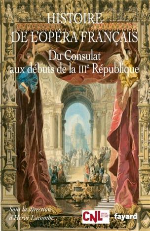 Histoire de l'opéra français vol. 1 LACOMBE Hervé (dir.) laflutedepan