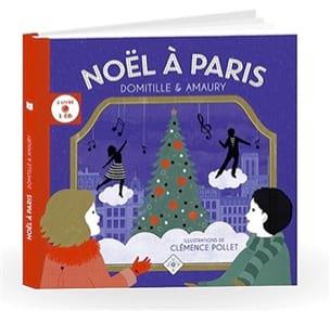 Noël à Paris - DOMITILLE et AMAURY - Livre - laflutedepan.com