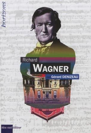 Richard Wagner - Gérard DENIZEAU - Livre - laflutedepan.com