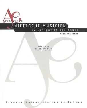 Nietzsche musicien : la musique et son ombre laflutedepan