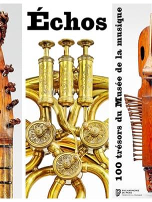Echos : 100 trésors du Musée de la musique laflutedepan