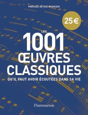 Les 1001 oeuvres de musique classique qu'il faut avoir écoutées dans sa vie laflutedepan