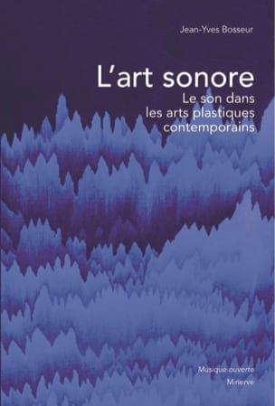 L'art sonore, le son dans les arts plastiques contemporains - laflutedepan.com