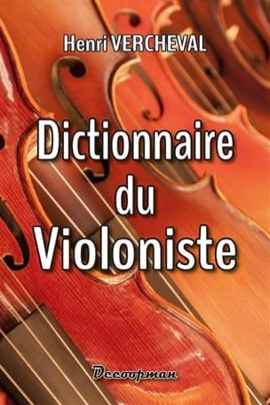 Henri VERCHEVAL - Dictionnaire du violoniste - Livre - di-arezzo.fr