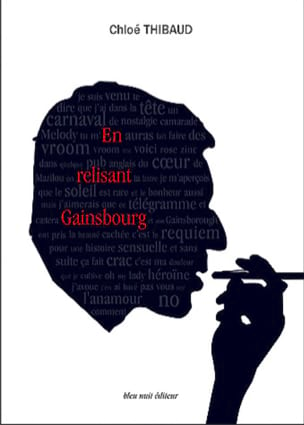 En relisant Gainsbourg Chloé THIBAUD Livre Les Hommes - laflutedepan
