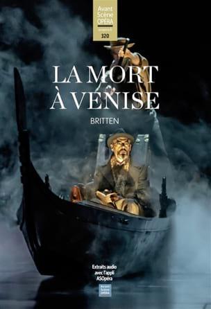 Avant-scène opéra (L') n°320 : La mort à Venise BRITTEN laflutedepan