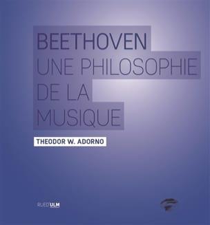 Beethoven : une philosophie de la musique Theodor ADORNO laflutedepan