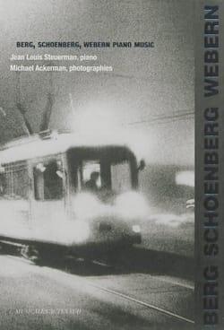 Berg, Schoenberg, Webern : Piano Music - laflutedepan.com