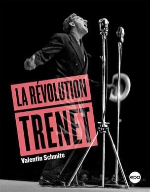 La Révolution Trénet Valentin SCHMITE Livre Les Oeuvres - laflutedepan