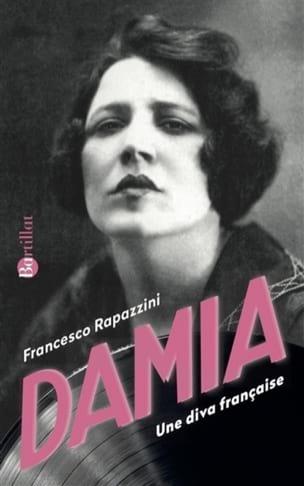 Damia : une diva française Francesco RAPAZZINI Livre laflutedepan