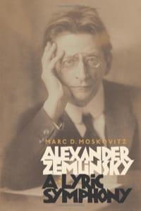 Alexander Zemlinsky : a lyric symphony Marc D. Moskovitz laflutedepan