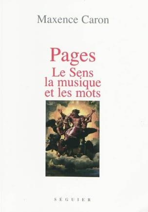 Pages : le sens, la musique et les mots Maxence CARON laflutedepan
