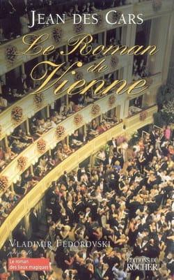 Le roman de Vienne DES CARS Jean Livre Les Arts - laflutedepan