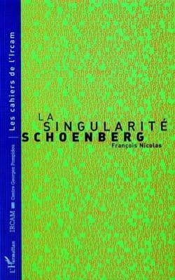 La singularité Schoenberg - François NICOLAS - laflutedepan.com