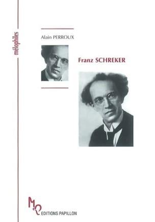 Franz Schreker ou À la recherche du son lointain - laflutedepan.com