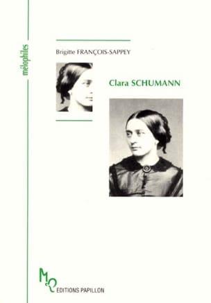 Clara Schumann - FRANÇOIS-SAPPEY Brigitte - Livre - laflutedepan.com