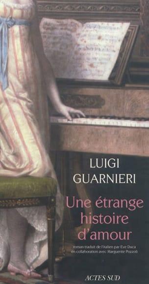 Une étrange histoire d'amour Luigi GUARNIERI Livre laflutedepan