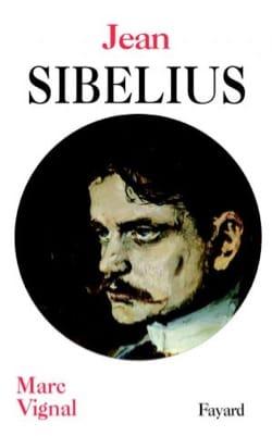 Jean Sibelius - Marc VIGNAL - Livre - Les Hommes - laflutedepan.com