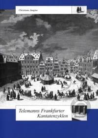 Telemanns Frankfurter Kantatenzyklen Christiane Jungius laflutedepan