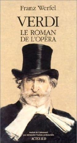 Verdi : le roman de l'opéra - Franz Werfel - Livre - laflutedepan.com